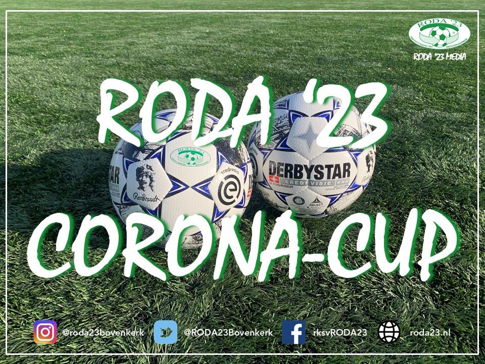 Nieuw: Vervolg RODA '23 Corona Cup 2021